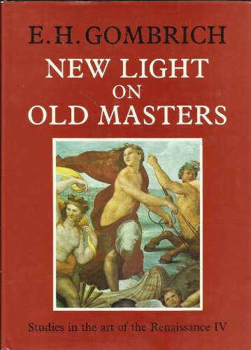 New Light on Old Masters (Studies in the Art of the Renaissance, No 4)の詳細を見る