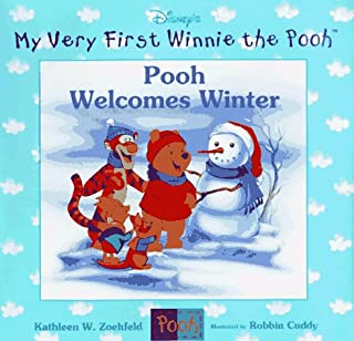 Pooh Welcomes Winter (My Very First Winnie the Pooh Series)