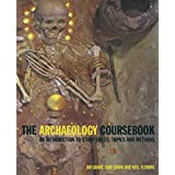 The Archaeology Coursebook: An Introduction to Study Skills, Topics, and Methods (English Edition)
