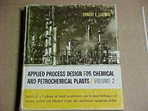Applied Process Design for Chemical and Petrochemical Plants / Volume 2 (Second of a 3-volume set)