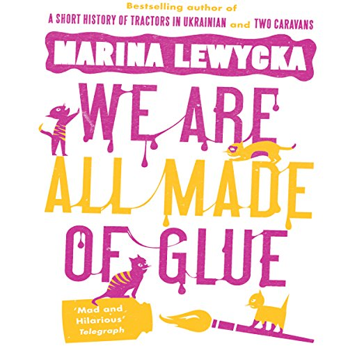 We Are All Made of Glue audiobook cover art