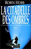 La Citadelle des Ombres, tome 2