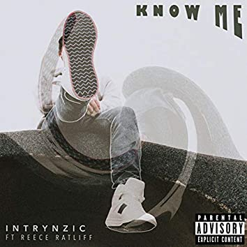 Know Me (feat. Reece Ratliff)