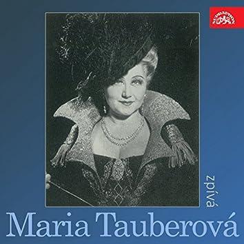 Zpívá Maria Tauberová