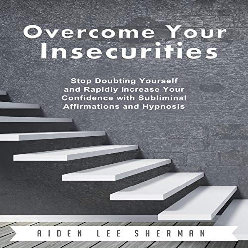 Overcome Your Insecurities audiobook cover art