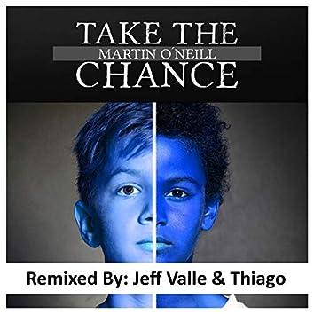 Take the Chance (Jeff Valle & Thiago Remix)
