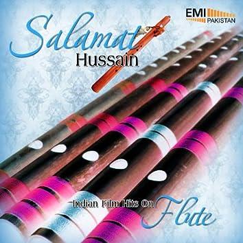 Salamat Hussain - Indian Film Hits On Flute