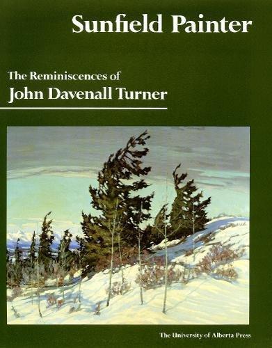 Sunfield Painter: the Reminiscences of John Davenall Turner