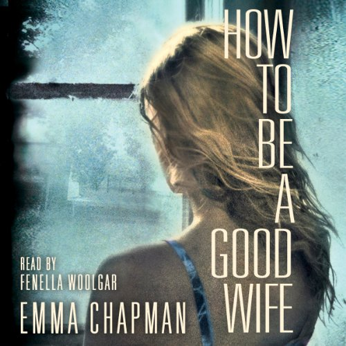 How to be a Good Wife audiobook cover art
