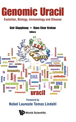 Genomic Uracil: Evolution, Biology, Immunology and Disease