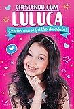 Crescendo com Luluca: Sonhar nunca foi tão divertido!