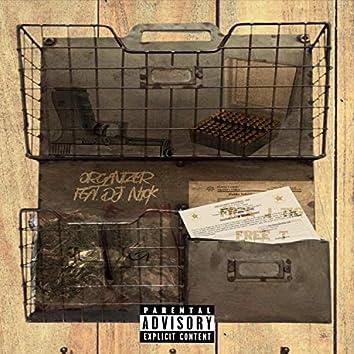 Organizer (feat. DJ Nick)