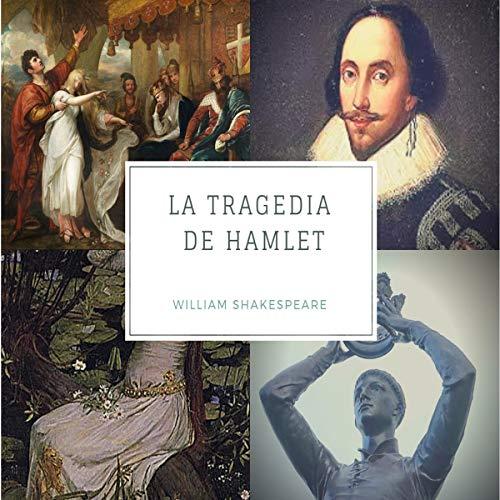La Tragedia de Hamlet [The Tragedy of Hamlet] audiobook cover art