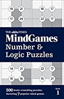 The Times Mindgames Number & Logic Puzzles: Book 1 (Times Mind Games)