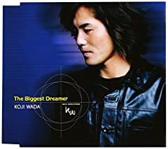 The Biggest Dreamer