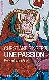 Une passion: Entre ciel et chair (A.M. ESP.LIBRE)