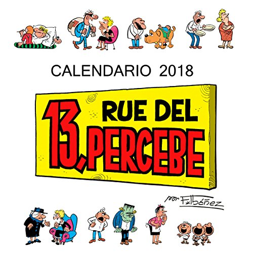 Calendario 13 Rue del Percebe 2018 (Calendarios y agendas)