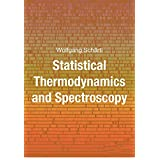 Statistical Thermodynamics and Spectroscopy (English Edition)