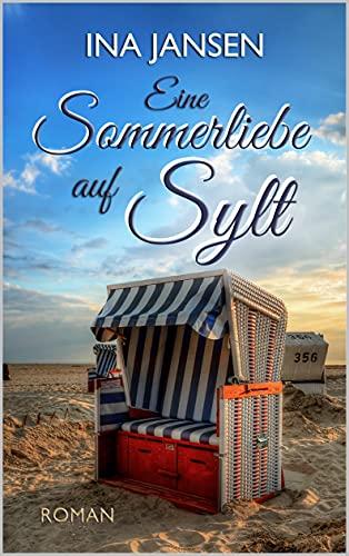 Eine Sommerliebe auf Sylt