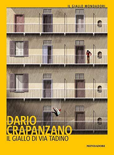 Il giallo di via Tadino: Milano, 1950 (Le indagini del commissario Arrigoni Vol. 1)