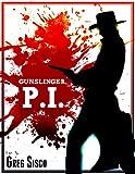 Gunslinger, P.I. (English Edition)