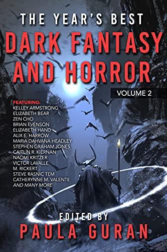 The Year's Best Dark Fantasy & Horror: Volume Two
