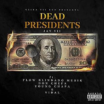 Dead Presidents (feat. Flow Blindado Musik, Don Chefa, Young Chapa & Vidal)