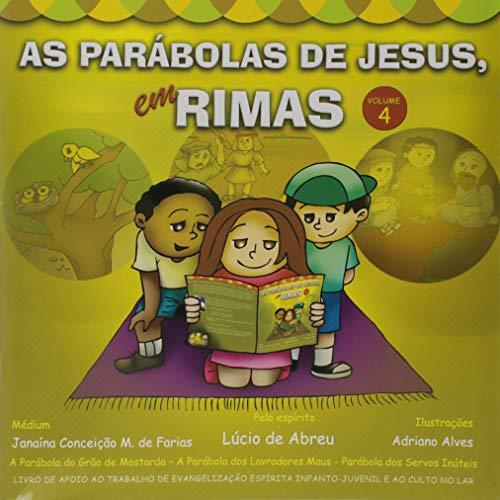 As Parábolas de Jesus em Rimas - Volume 4