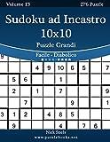 Sudoku ad Incastro 10x10 Puzzle Grandi - Da Facile a Diabolico - Volume 13 - 276 Puzzle