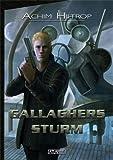 Achim Hiltrop: Gallaghers Sturm