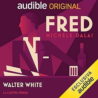 Walter White - La cattiva strada copertina