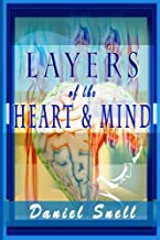 Layers of the Heart and Mind: An In-depth Collection of Heartfelt Poems
