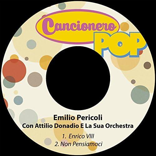 Emilio Pericoli feat. Attilio Donadio E La Sua Orchestra