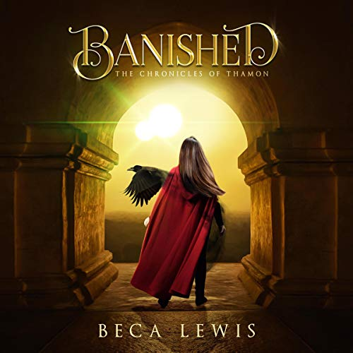 Banished: The Chronicles of Thamon, Book 1