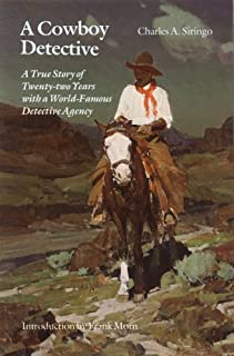Cowboy Detective: A True Story of Twenty Two Years with a World Famous Detective Agency
