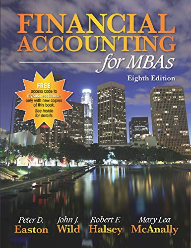 Compare Textbook Prices for Financial Accounting for MBAs 8e 8th Edition ISBN 9781618533586 by Peter D. Easton,John J. Wild