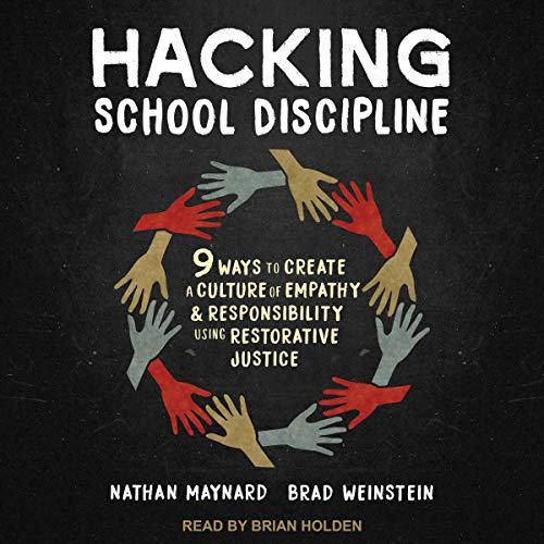 Hacking School Discipline Audiobook By Nathan Maynard, Brad Weinstein cover art