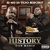 Songtexte von E-40 & Too $hort - History: Mob Music