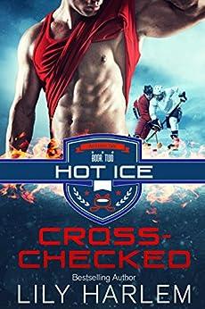 Cross-Checked: Hockey Sport Romance (Standalone Read) by [Lily Harlem]