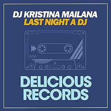 Last Night a DJ