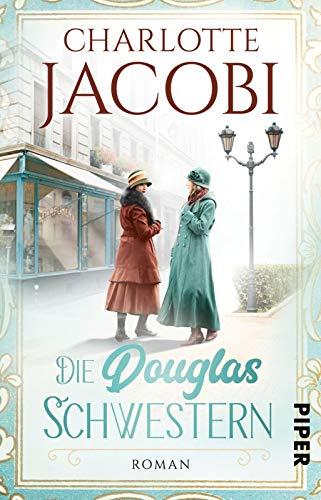 Buchseite und Rezensionen zu 'Die Douglas-Schwestern: Roman' von Charlotte Jacobi