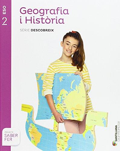 GEOGRAFIA I HISTORIA SERIE DESCOBREIX 2 ESO SABER FER - 9788490475300