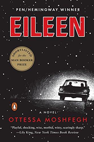 Eileen: A Novel (English Edition)