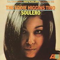 Soulero by Eddie Higgins (2012-04-24)