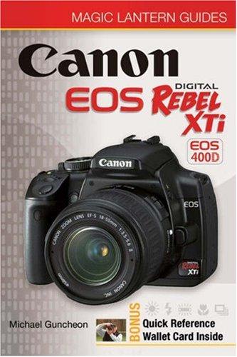 Canon EOS Rebel XTi (Magic Lantern Guide) (Magic Lantern Guides)