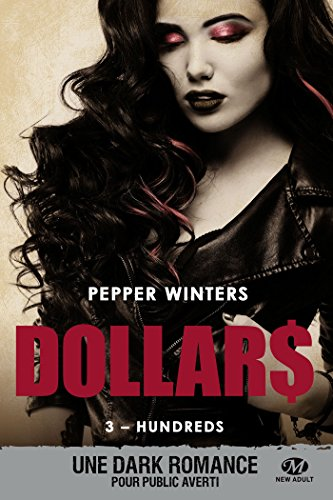 Hundreds: Dollars, T3 eBook: Winters, Pepper, Lefort, Mathias ...