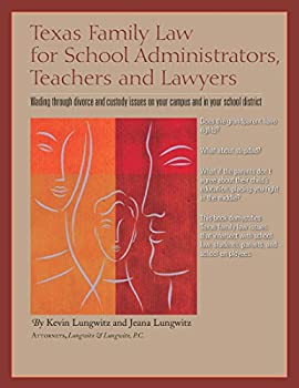 Paperback Texas Family law for School Administrators, Teachers, and Lawyers Book