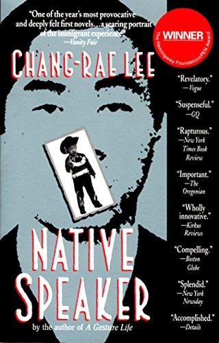 Native Speaker -  Lee, Chang-rae, Paperback