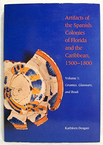 5d1ebook ceramics glassware and beads artifacts of the spanish easy you simply klick ceramics glassware and beads artifacts of the spanish colonies of florida and the caribbean 1500 1800 volume 1 book download fandeluxe Gallery