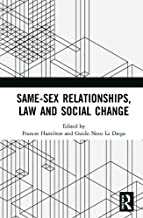 Same-Sex Relationships, Law and Social Change (English Edition)